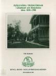 Fjällnära trädgårdar i Jämtland och Härjedalen tiden 1830-1900