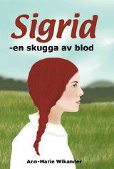 Sigrid - en skugga av blod