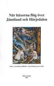 När häxorna flög över Jämtland och Härjedalen