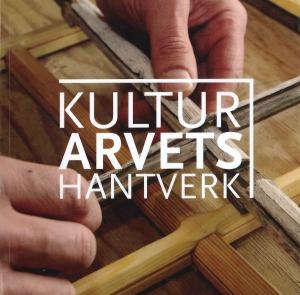 Kulturarvets hantverk