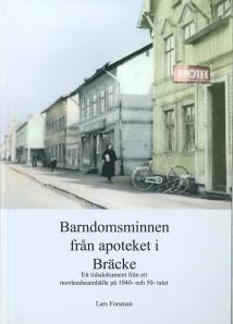 Barndomsminnen från apoteket i Bräcke