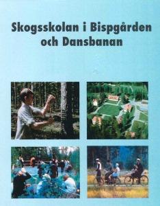 Skogsskolan i Bispgården