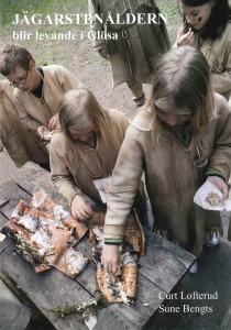 Jägastenåldern blir levande i Glösa