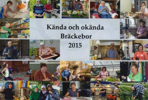 Kända och okända Bräckebor 2015