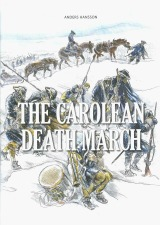 The carolean death march