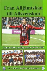 Från Alljämtskan till Allsvenskan