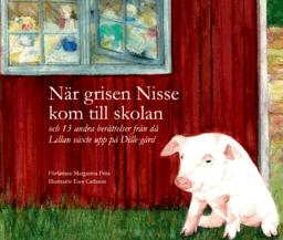 När grisen Nisse kom till skolan