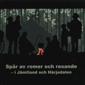 Spår av romer och resande i Jämtland och Härjedalen