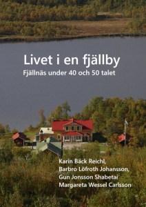 Utsikt över Fjällnäs Högfjällshotell med grönska och sjön Malmagen.